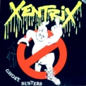 Xentrix - Ghost Busters '1990