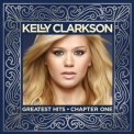 Kelly Clarkson - Greatest Hits: Chapter One '2012