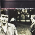 Latin Quarter - Bringing Rosa Home '1997
