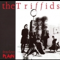 Triffids, The - Treeless Plain '1983