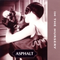In The Nursery - Asphalt '1997
