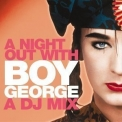 Boy George - A Night Out With Boy George (a Dj Mix) '2002