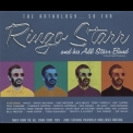 Ringo Starr & His All Starr Band - The Anthology...So Far '2001