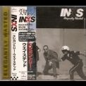 INXS - Elegantly Wasted (Japanese Edition) '1997