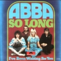 Abba - Singles Collection 1972-1982 (Disc 05) So Long [1974] '1999