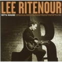 Lee Ritenour - Rit's House '2002
