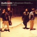 Audioweb - Policeman Skank: (The Story Of My Life) '1998