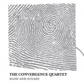 The Convergence Quartet - Slow And Steady '2013