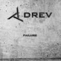 Drev - Failure '2008