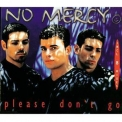 No Mercy - Please Don't Go [CDS] '1997