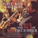 Dave Koz - The 25th Of December '2014