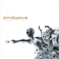 Mindwave - Escape From Reality '2009