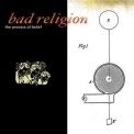 Bad Religion - The Process Of Belief '2002
