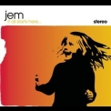 Jem - It All Starts Here... '2003