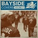 Bayside - Covers Volume #1 [EP] '2012