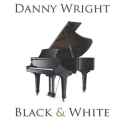 Danny Wright - Black And White '1986