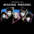 Missing Persons - The Best Of Missing Persons '2002