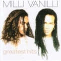 Milli Vanilli - Greatest Hits '2007