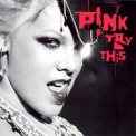 Pink - Try This '2003