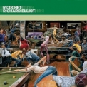Richard Elliot - Ricochet '2003