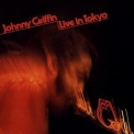 Johnny Griffin - Live In Tokyo '1976