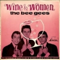 Bee Gees, The - Wine And Women '1993