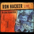 Ron Hacker - Live In San Francisco '2012