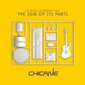 Chicane - (the Whole Is Greater Than) The Sum Of Its Parts '2015