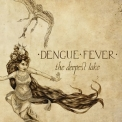 Dengue Fever - The Deepest Lake '2015