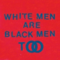 Young Fathers - White Men Are Black Men Too '2015