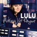 Lulu - Making Life Rhyme '2015
