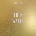 Balthazar - Thin Walls '2015