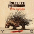 Infected Mushroom - Friends On Mushrooms '2015
