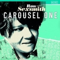 Ron Sexsmith - Carousel One '2015