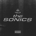 Sonics, The - This Is The Sonics '2015
