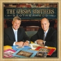 Gibson Brothers - Brotherhood '2015