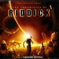 Graeme Revell - The Chronicles Of Riddick / Хроники Риддика '2004