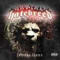 Hatebreed - For The Lions '2009