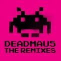 Deadmau5 - The Remixes (beatport Expanded Version) '2011