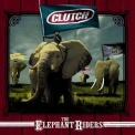 Clutch - The Elephant Riders '1998
