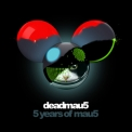 Deadmau5 - 5 Years Of Mau5 (2CD) '2014