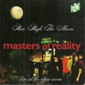 Masters Of Reality - How High The Moon '1997