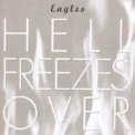 Eagles, The - Hell Freezes Over (Japan XRCD2) '2000