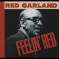 Red Garland - Feelin' Red (1998, 32 Jazz) '1978