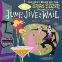 Brian Setzer Orchestra, The - Jump, Jive An' Wail: The Very Best Of The Brian Setzer Orchestra (1994-2000) '2003