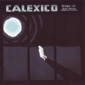 Calexico - Edge Of The Sun '2015