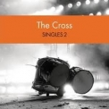 Cross, The - Singles 2 (CD12) '2013