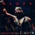 Blaze - As Live As It Gets (Live) (CD2) '2003