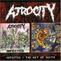 Atrocity - Infected / The Art Of Death '2001