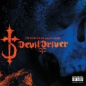 DevilDriver - The Fury Of Our Maker's Hand '2005